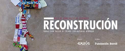RECONSTRUCCIÓN, Obras de un taller de collage con .......